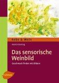 Das Sensorische Weinbild (eBook, PDF)
