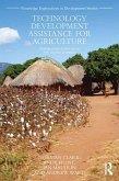 Technology Development Assistance for Agriculture (eBook, ePUB)