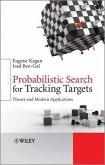 Probabilistic Search for Tracking Targets (eBook, PDF)