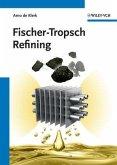 Fischer-Tropsch Refining (eBook, ePUB)