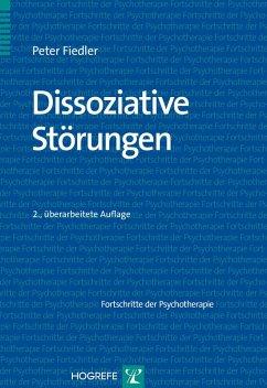 Dissoziative Störungen (eBook, PDF) - Fiedler, Peter