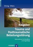 Ratgeber Trauma und Posttraumatische Belastungsstörung (eBook, ePUB)
