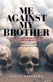 Me Against My Brother (eBook, ePUB)
