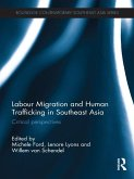 Labour Migration and Human Trafficking in Southeast Asia (eBook, ePUB)