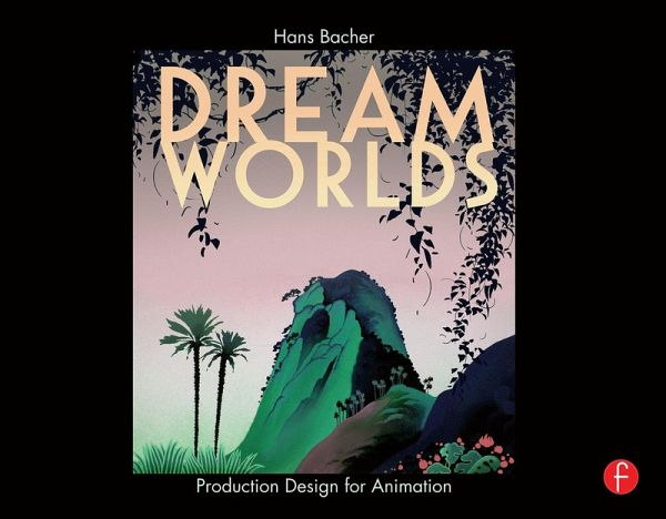 Dream Worlds Production Design For Animation Pdf Download