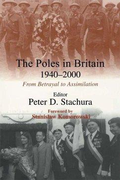 The Poles in Britain, 1940-2000 (eBook, PDF) - Stachura, Peter D.