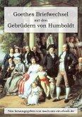Goethes Briefwechsel mit den Gebrüdern von Humboldt (eBook, ePUB)