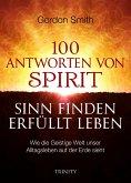 100 ANTWORTEN VONSPIRIT SINN FINDENERFÜLLT LEBEN (eBook, PDF)