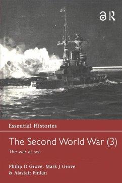 The Second World War, Vol. 3 (eBook, ePUB) - Grove, Philip D.; Grove, Mark J.; Finlan, Alastair