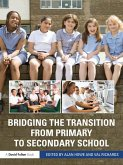 Bridging the Transition from Primary to Secondary School (eBook, ePUB)