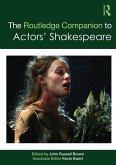 The Routledge Companion to Actors' Shakespeare (eBook, ePUB)