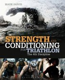 Strength and Conditioning for Triathlon (eBook, ePUB)