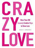 Crazy Love (eBook, ePUB)