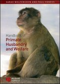 Handbook of Primate Husbandry and Welfare (eBook, PDF)