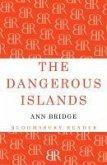 The Dangerous Islands (eBook, ePUB)