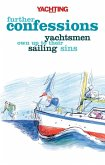 Yachting Monthly's Further Confessions (eBook, ePUB)