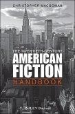 The Twentieth-Century American Fiction Handbook (eBook, ePUB)