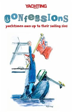 Yachting Monthly's Confessions (eBook, ePUB) - Gelder, Paul