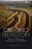 Creating Prehistory (eBook, PDF)