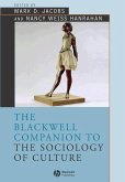 The Blackwell Companion to the Sociology of Culture (eBook, PDF)