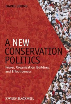 A New Conservation Politics (eBook, PDF) - Johns, David