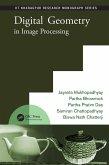 Digital Geometry in Image Processing (eBook, PDF)