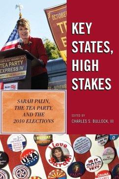 Key States, High Stakes (eBook, ePUB) - Bullock, Charles S.