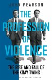 The Profession of Violence (eBook, ePUB)