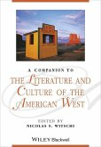 A Companion to the Literature and Culture of the American West (eBook, PDF)
