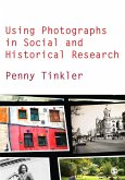 Using Photographs in Social and Historical Research (eBook, PDF)