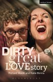 Dirty Great Love Story (eBook, ePUB)