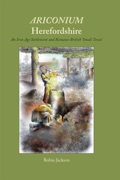 Ariconium, Herefordshire (eBook, ePUB) - Jackson, Robin