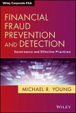 Financial Fraud Prevention and Detection: Governance and Effective Practices