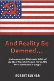 And Reality Be Damned... (eBook, ePUB)