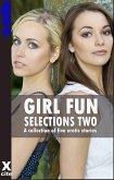 Girl Fun Selections Two (eBook, ePUB)