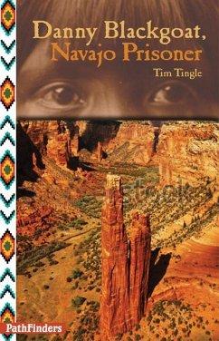 Danny Blackgoat, Navajo Prisoner - Tingle, Tim
