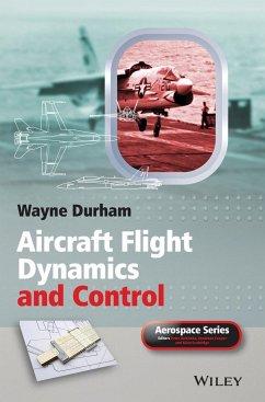 Aircraft Flight Dynamics and Control - Durham, Wayne; Durham