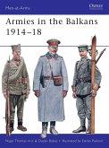 Armies in the Balkans 1914-18 (eBook, ePUB)