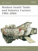 Modern Israeli Tanks and Infantry Carriers 1985-2004 (eBook, ePUB)
