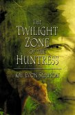 Twilight Zone of the Huntress (eBook, ePUB)