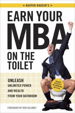 Earn Your MBA on the Toilet (eBook, ePUB) - Kasper Hauser