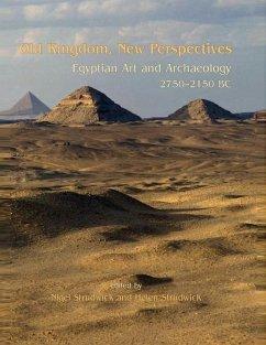 Old Kingdom, New Perspectives (eBook, ePUB) - Strudwick, Nigel