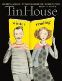 Tin House: Winter Reading, Volume 15: Number 2