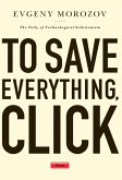 To Save Everything, Click Here (eBook, ePUB)