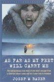 As Far as My Feet Will Carry Me (eBook, ePUB)