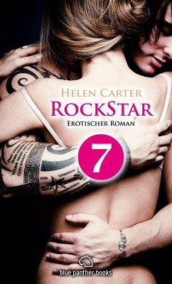 Rockstar   Band 1   Teil 7   Erotischer Roman (eBook, ePUB) - Carter, Helen