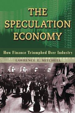 The Speculation Economy (eBook, ePUB) - Mitchell, Lawrence E.