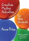 Creative Maths Activities for Able Students (eBook, PDF)