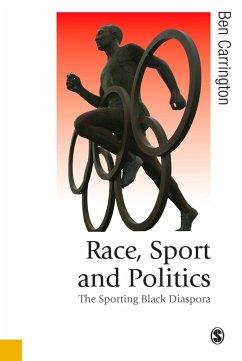 Race, Sport and Politics (eBook, PDF) - Carrington, Ben