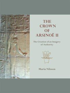 Crown of Arsinoe II (eBook, ePUB) - Nilsson, Maria